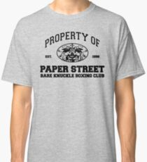 Property of Paper Street Bare Knuckle Boxing Club Classic T-Shirt