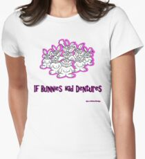 If Bunnies Had Dentures Womens Fitted T-Shirt