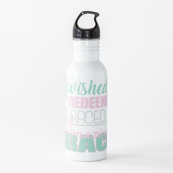 Lavished Redeemed Embraced by Grace Water Bottle