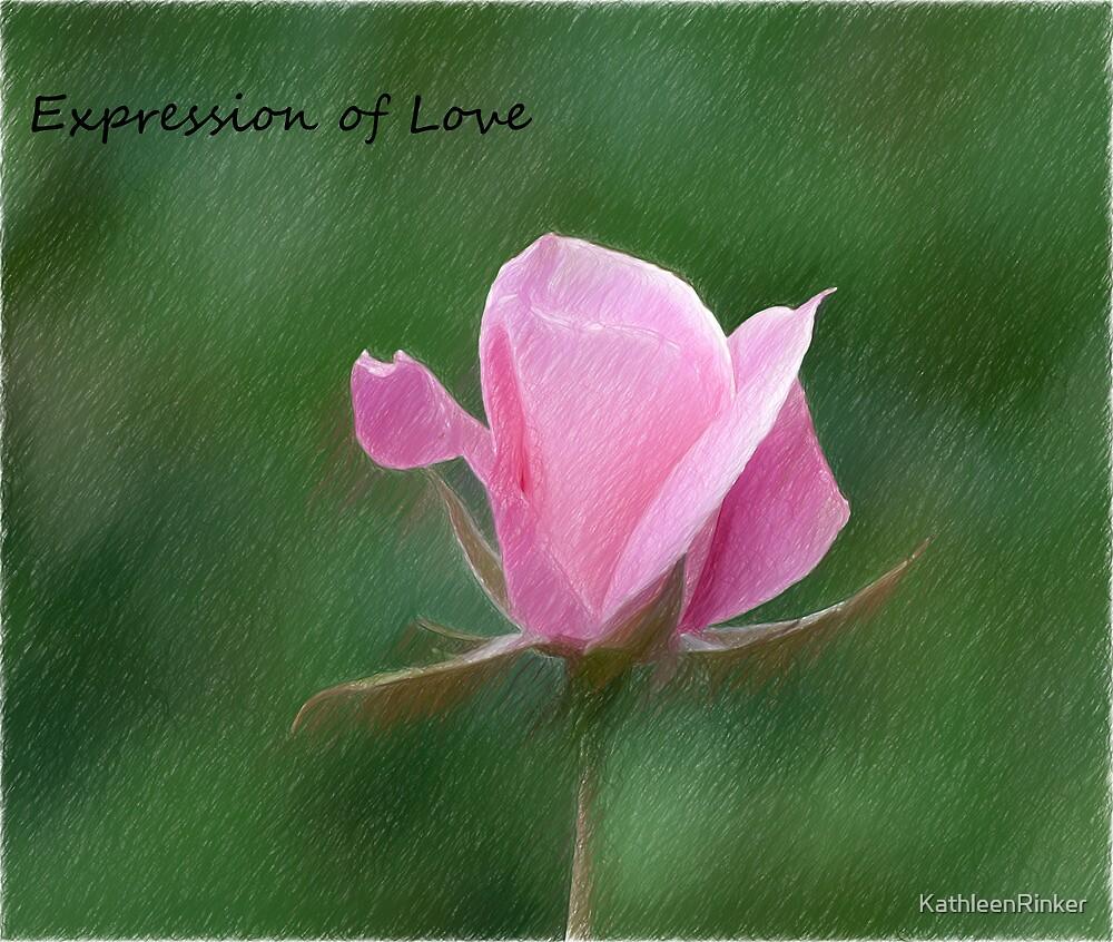 Expression of Love by KathleenRinker