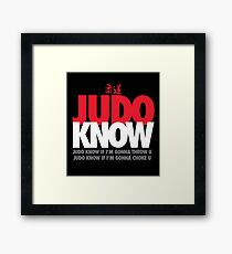 Judo Know Framed Print
