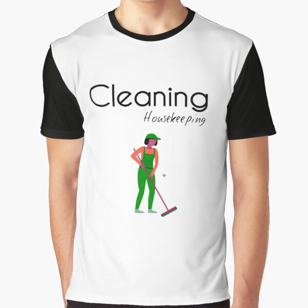 Housekeeping Cleaner - Clearning Housekeeping - Gift For Cleaner  Graphic T-Shirt