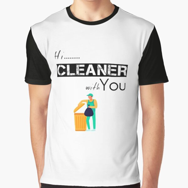 Cleaner gift - Street Cleaner -  Housekeeping Cleaner - Clearning Housekeeping - Gift For Cleaner  Graphic T-Shirt