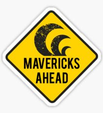 Mavericks Ahead | Surfing Road Sign Sticker