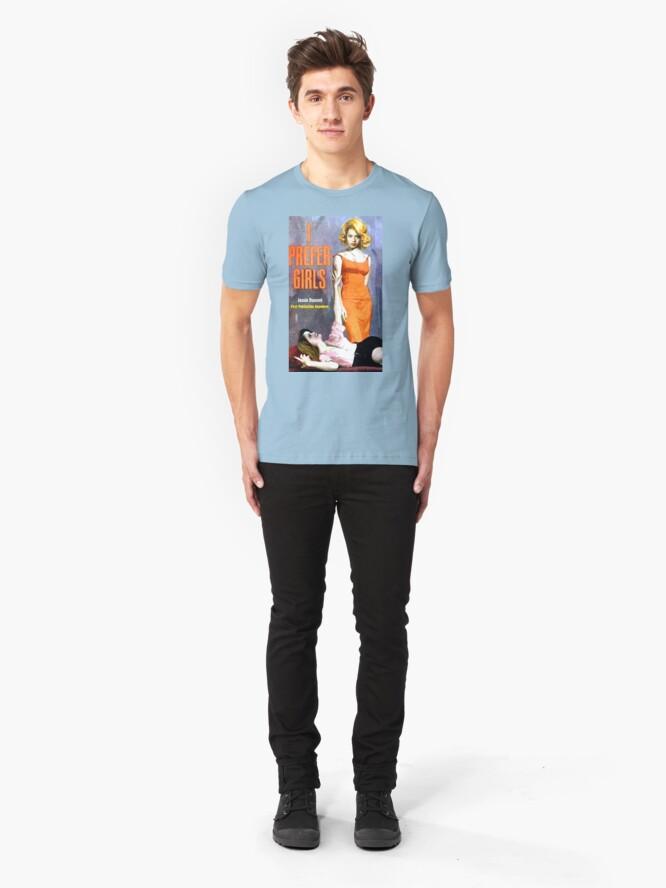 "Alternate view of ""I Prefer Girls"" Slim Fit T-Shirt"