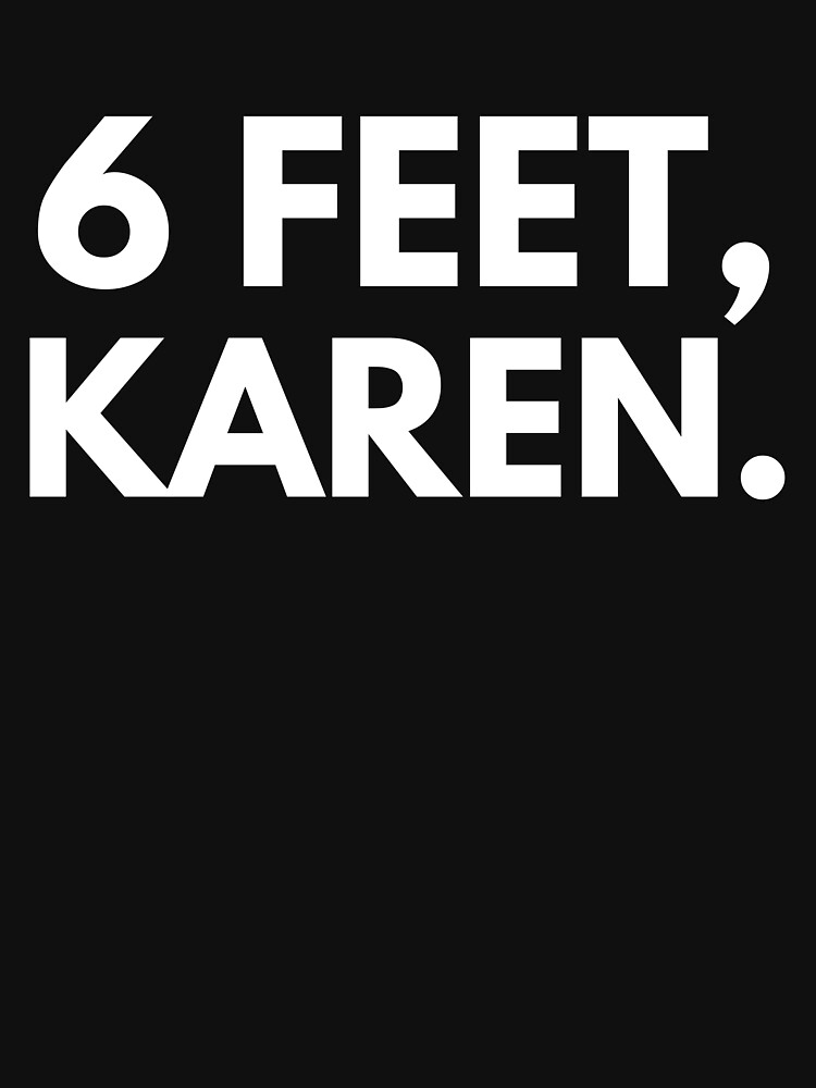 6 Feet, Karen. by simcass