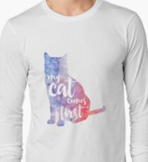 My Cat Comes First Long Sleeve T-Shirt