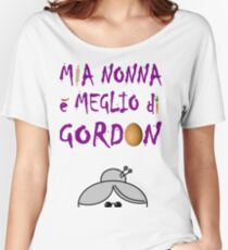 Masterchef - Mia Nonna E' Meglio Di Gordon Ramsay Women's Relaxed Fit T-Shirt