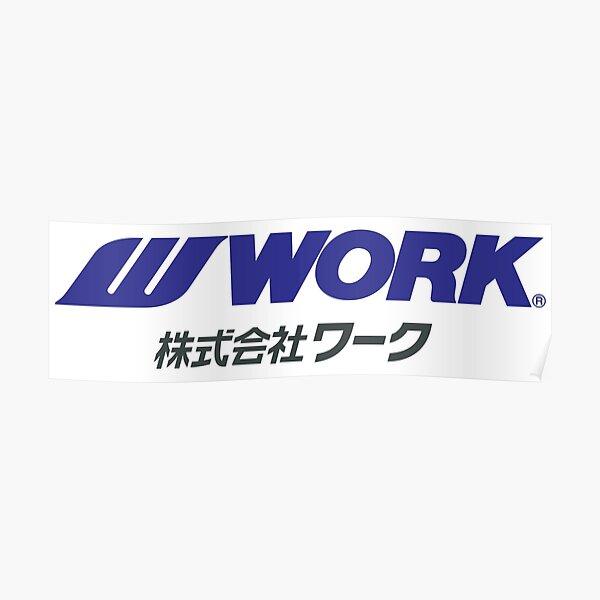 Work Wheels - JDM Poster