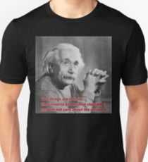Einstein Quote Unisex T-Shirt