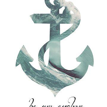 Anchors Aweigh by B-Rye
