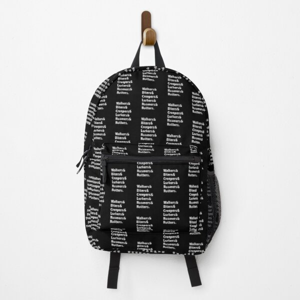 Walkers & Biters & Creepers & Lurkers & Roamers & Rotters product Backpack