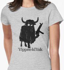 Yippee-kiYak Women's Fitted T-Shirt