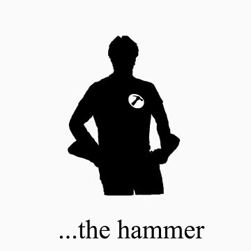 ...the hammer is my penis by yarlis