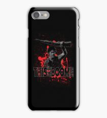 Army of Darkness, Ash, This is my Boomstick iPhone Case/Skin