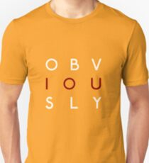 Obviously Unisex T-Shirt