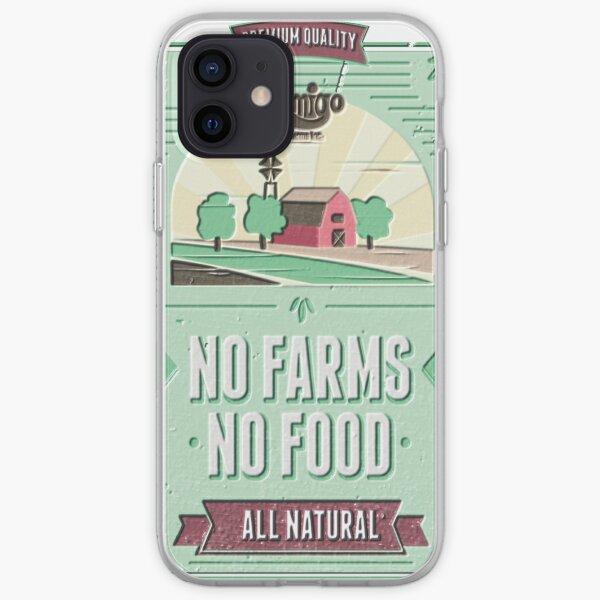 NO FARMS, NO FOOD iPhone Soft Case