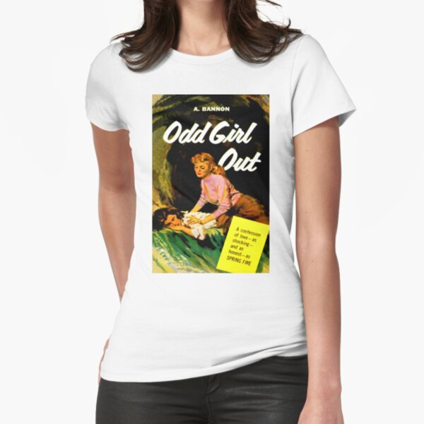"""Odd Girl Out"" Fitted T-Shirt"