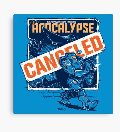 Apocalypse Canceled Canvas Print