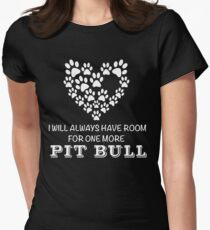 I Will Always Have Room For One More Pit Bull T-Shirt