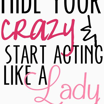 Act Like A Lady by emilybrook