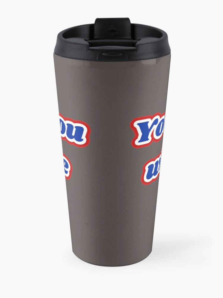 """Alternate view of """"You're not you when you're hungry"""" Travel Mug"""