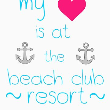 My Heart is at the Beach Club Resort by mickeywaffles
