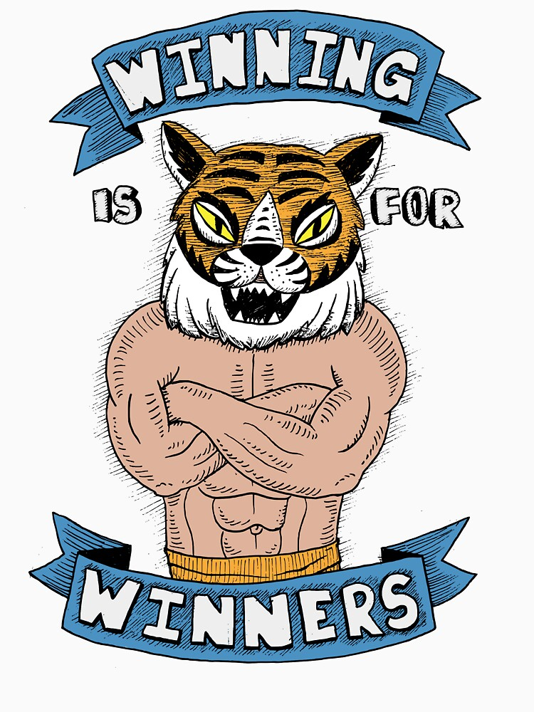 Tiger Man Always Winning | Unisex T-Shirt
