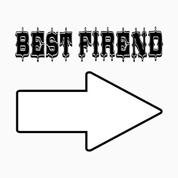 Best Friend by ComedyShirts