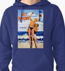 """Gay Whore"" Pullover Hoodie"