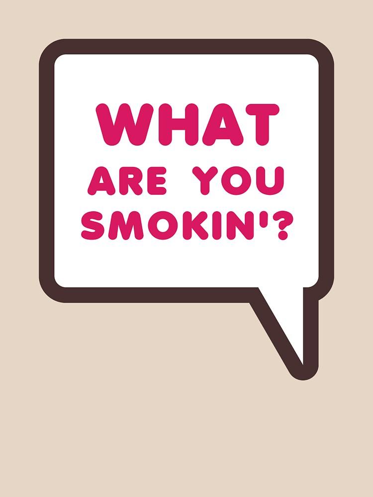WHAT ARE YOU SMOKIN'? Dunkin Parody by kalitarios