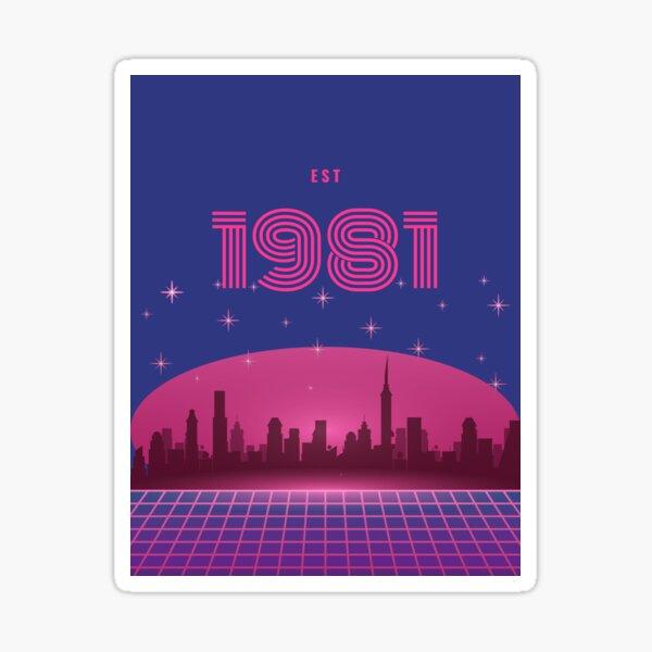 Established 1981 born in birth year Sticker