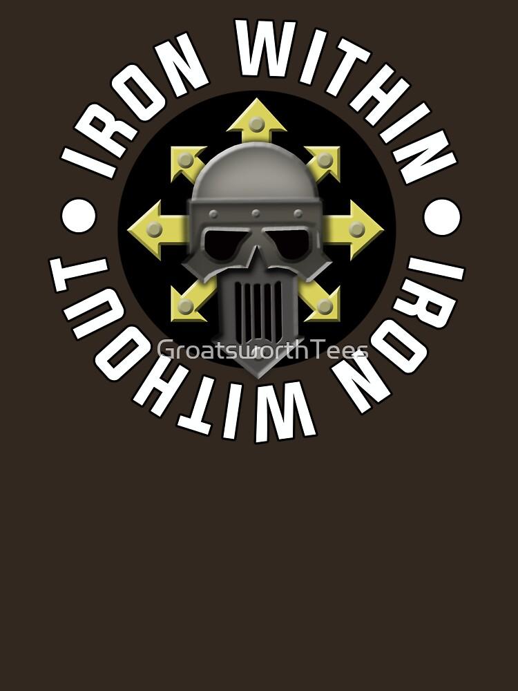 Iron Within, Iron Without | Unisex T-Shirt