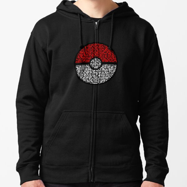 Gotta Catch Em All Zipped Hoodie