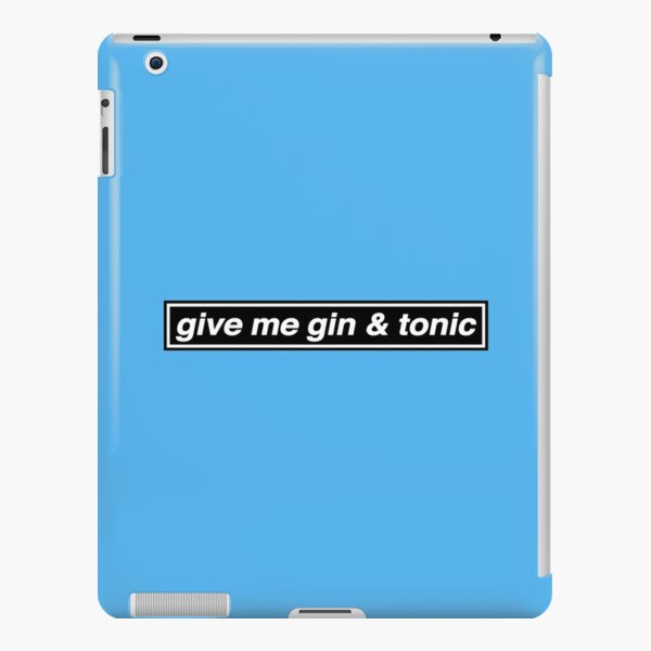 Give Me Gin & Tonic - OASIS Band Tribute iPad Snap Case