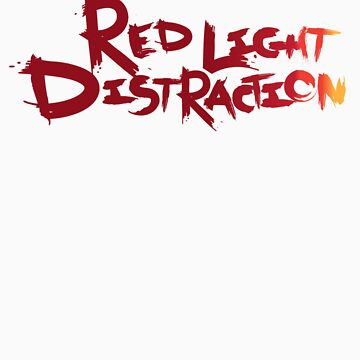 White Red Light Distraction Shirt by RLDMerch