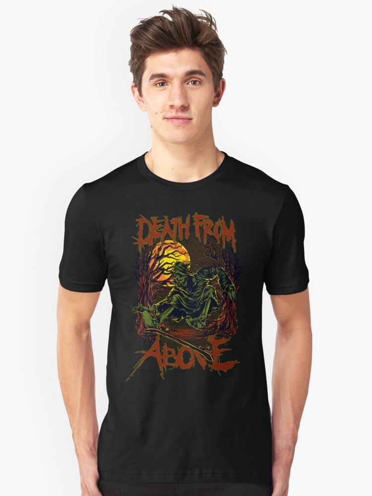 Death from above Unisex T-Shirt Front