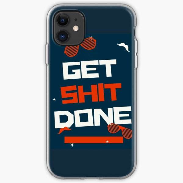 Get Shit Done iPhone Soft Case