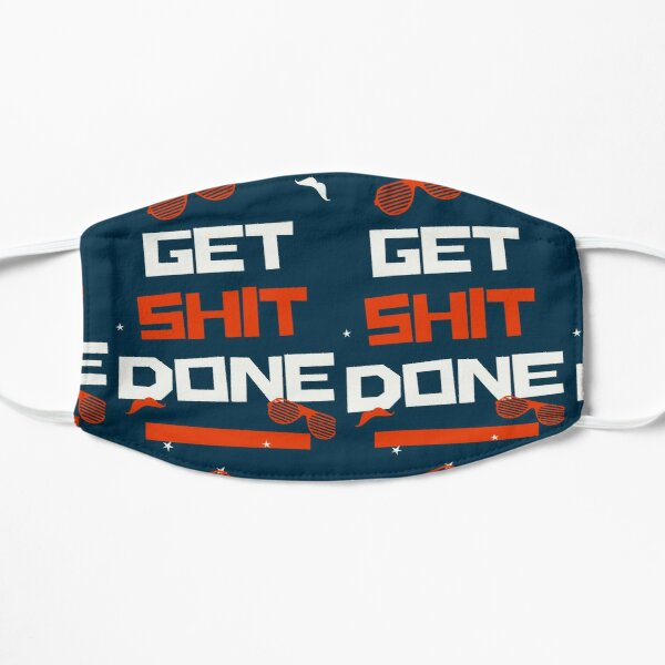 Get Shit Done Mask