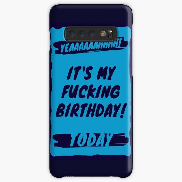 It's My Birthday Today Samsung Galaxy Snap Case