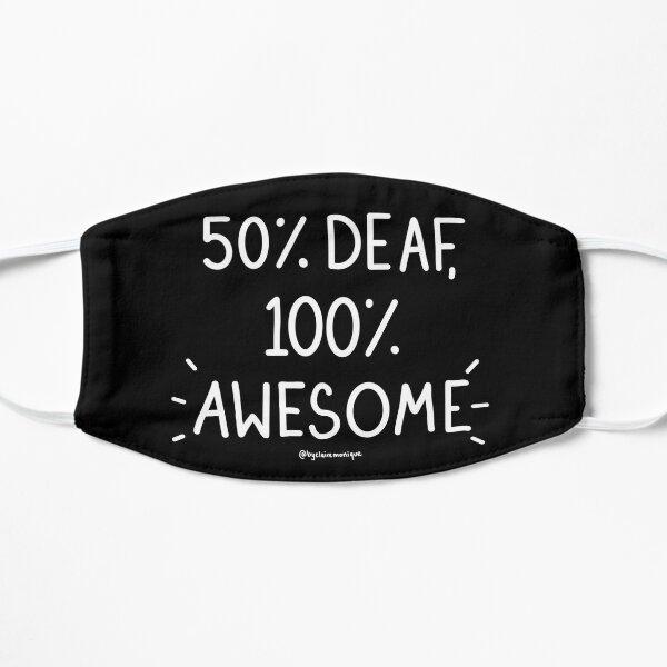 50% Deaf, 100% Awesome! Mask