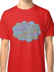 life makes ECHOES. Classic T-Shirt