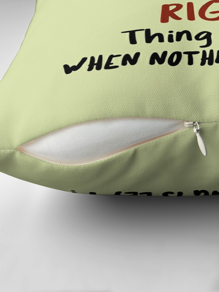 Alternate view of Coffee design. The right thing to do when nothing is left Throw Pillow