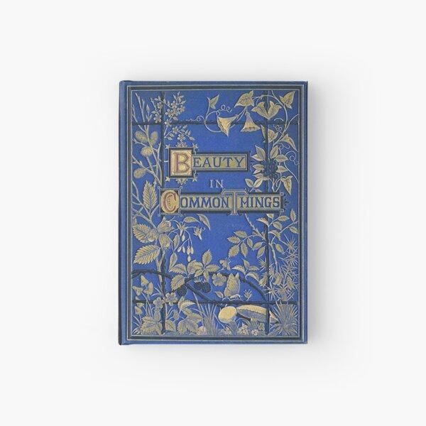 Vintage Journal / Spellbook, Beauty in Common Things Hardcover Journal