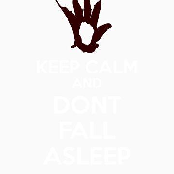 Keep Calm and Don't Fall Asleep by MEJML