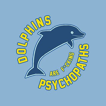 Dolphins are f*cking psychopaths by myTrueLife
