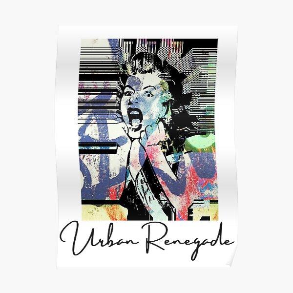 Urban Renegade. Graffiti lady.  Poster