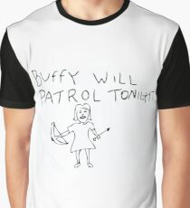 BUFFY WILL PATROL Graphic T-Shirt