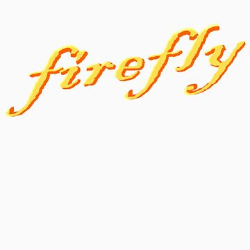 Firefly by sciencefluff