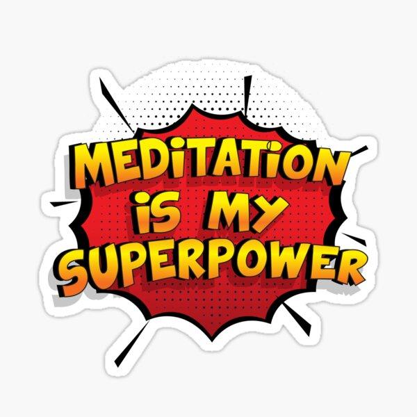 Meditation ist mein Superpower Lustiges Meditation Designgeschenk Sticker